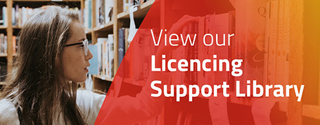 View our Licencing Support Library
